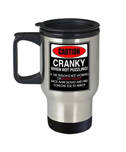 Funny Puzzle Coffee Travel Mug - Caution Cranky When Not Puzzling - Gifts for Jigsaw Puzzle Lovers