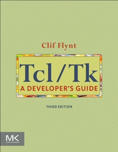 Download Tcl/Tk: A Developer's Guide (The Morgan Kaufmann Series in Software Engineering and Programming) Pdf