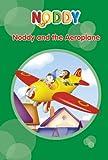 Noddy and the Aeroplane (Noddy Toyland Adventures)