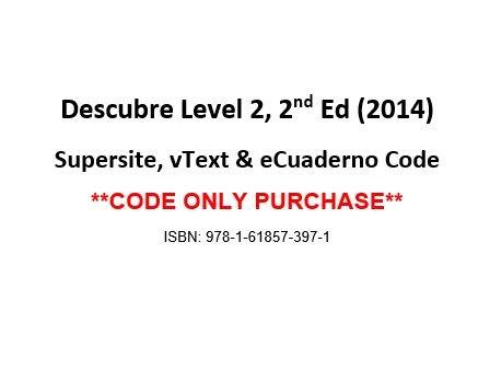 Download Descubre ©2014, Level 2 Supersite, vtext & ecuaderno Code - CODE ONLY ebook