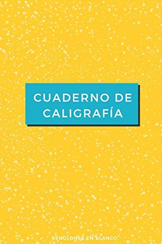 Cuaderno de Caligrafía Renglones en Blanco: Cuaderno en Blanco con Renglones | 110 Páginas con Renglones | Perfecto para Mejorar tu Caligrafía y Lettering por Cuaderno de Caligrafía
