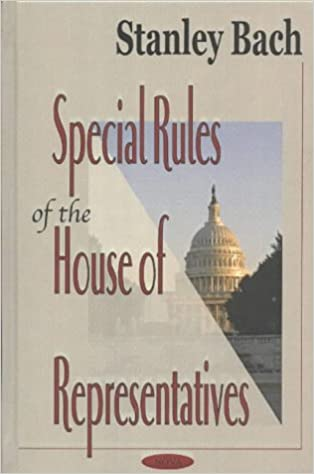 Special Rules Of The House Of Representatives Stanley Bach