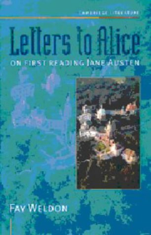 Letters to Alice: On First Reading Jane Austen (Cambridge Literature)