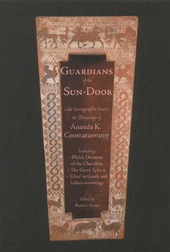 Guardians of the Sundoor: Late Iconographic Essays (Quinta Essentia series)