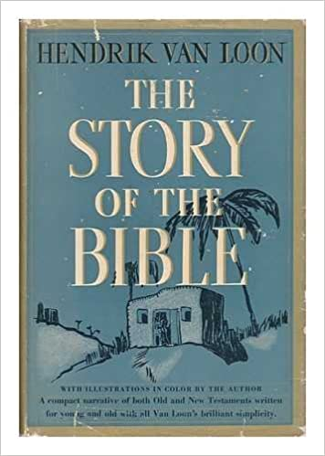 THE STORY OF THE BIBLE VAN LOON EPUB
