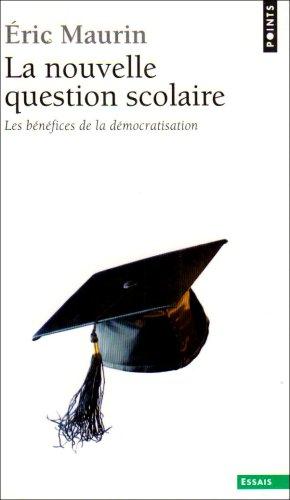La Nouvelle Question scolaire. Les bénéfices de la démocratisation (Anglais) Poche – 28 août 2008 Éric Maurin Points 275780992X 749782757809921