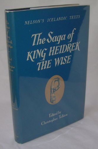 The Saga of King Heidrek the Wise / Saga Heidreks Konungs ins Vitra