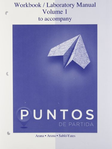Workbook/laboratory manual to accompany Puntos de Partida, Ninth edition (Punto De Partida)