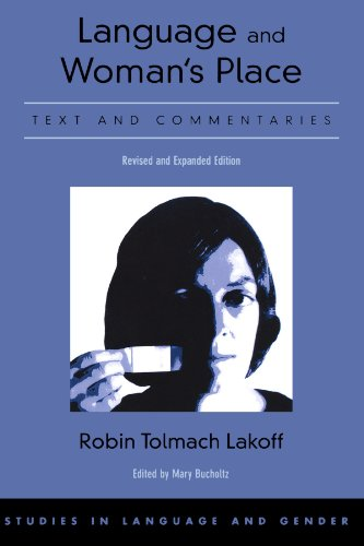 Language and Woman's Place: Text and Commentaries (Studies in Language and Gender)