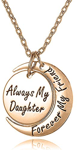 Daughter Necklace ''Always My Daughter Forever My Friend'' Sentimental Engraved Moon Pendant - Jewelry Gifts from Mom, Dad (Rose Gold) ()
