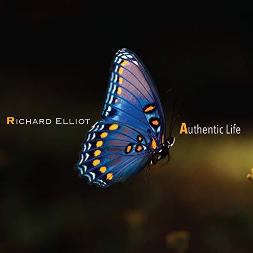 Richard Elliot - Authentic Life - Amazon.com Music