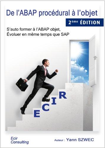 De l'ABAP procédural à l'objet (French Edition) Pdf