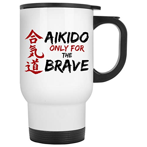 Aikido Only For The Brave-Cute Mens Women Gifts-Practice Beg
