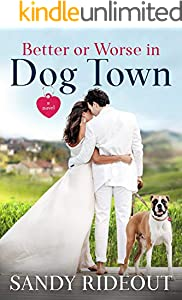 Better or Worse in Dog Town: (Dog Town 10)