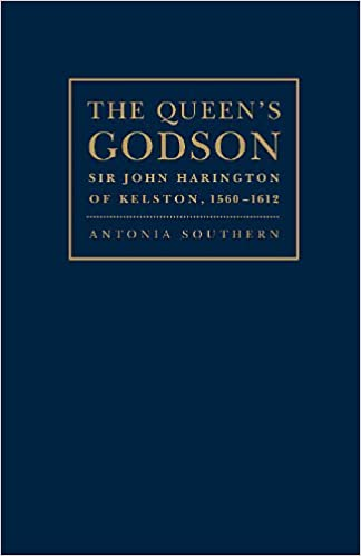 Book The Queen's Godson: Sir John Harington of Kelston, 1560-1612