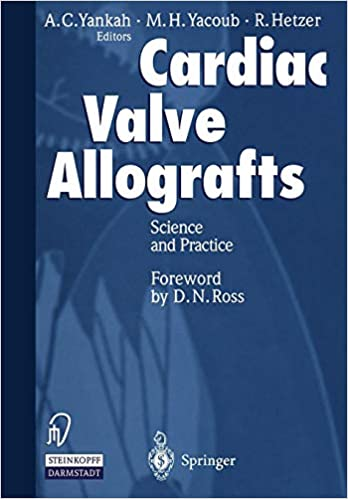 Cardiac Valve Allografts: Science and Practice