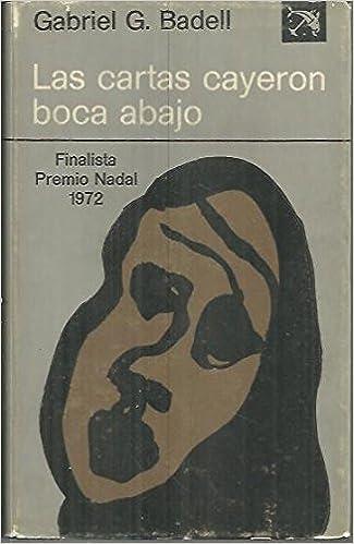 LAS CARTAS CAYERON BOCA ABAJO.: Amazon.es: G.G. Badell: Libros