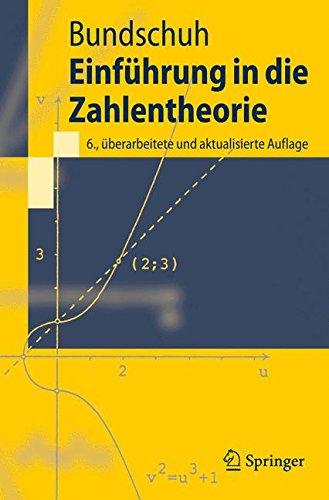 Einführung in die Zahlentheorie (Springer-Lehrbuch) (German Edition)