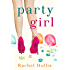 Party Girl (The Girl's Series Book 1)