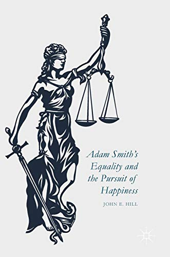 Adam Smith's Equality and the Pursuit of Happiness