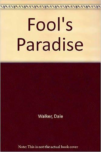 Fools Paradise By Dale Walker 1988 11 24 Dale Walker Amazon