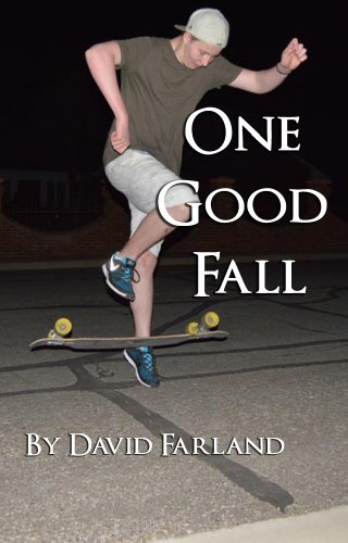 One Good Fall