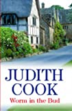 Worm in the Bud, Judith Cook, 0727860135