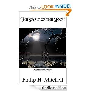 Spirit of the Moon (Jate Moran Mysteries)