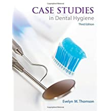 Case Studies in Dental Hygiene (3rd Edition)