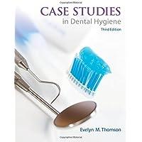 Case Studies in Dental Hygiene (3rd Edition)