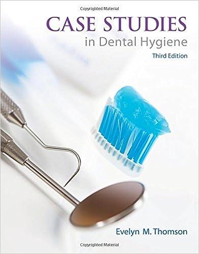 Case Studies in Dental Hygiene (3rd Edition): 9780132913089