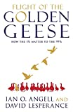Flight of the Golden Geese: How the 1% Matter to the 99%