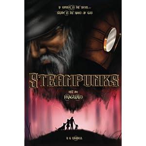 Steampunks: Fractured (Steampunk Diaries) (Volume 1)