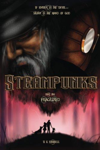 Steampunks: Fractured (Steampunk Diaries) 3