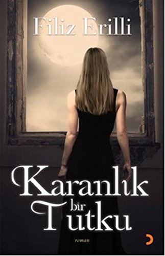 Read Online Karanlik Bir Tutku ebook
