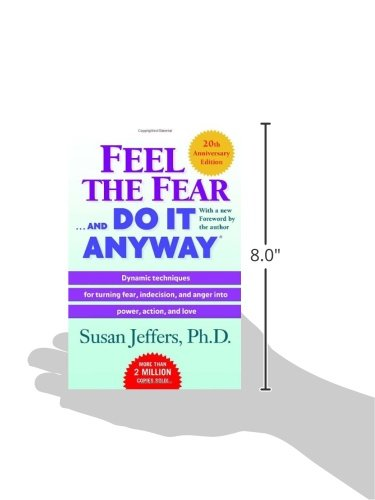 Feel the Fear . . . and Do It Anyway 2