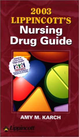 2003 Lippincott's Nursing Drug Guide Canada