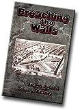 Breaching the Walls, Steve J. Conway, 0972546804