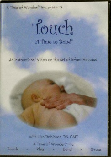 Touch - A Time to Bond, an Instructional Video on the Art of Infant Massage (Infant Massage Video)