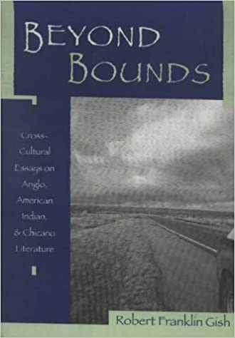 com beyond bounds cross cultural essays on anglo  beyond bounds cross cultural essays on anglo american n chicano literature 1st edition