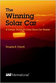 ?DOC? The Winning Solar Car: A Design Guide For Solar Race Car Teams. seeking Rules motivo reason Model color Standing