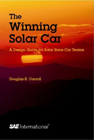 The Winning Solar Car: A Design Guide for Solar Race Car Teams (Premiere Series Books) - Thrifty Car