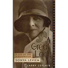 A Great Lady: Life of the Screenwriter Sonya Levien (The Scarecrow Filmmakers Series) by Larry Ceplair (1996-04-28)
