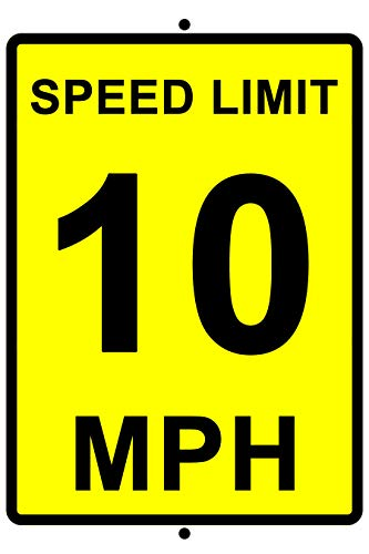 Speed Limit 10 MPH Aluminum Sign 8