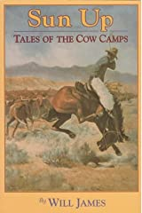 Sun Up: Tales of the Cow Camps (Tumbleweed) Paperback