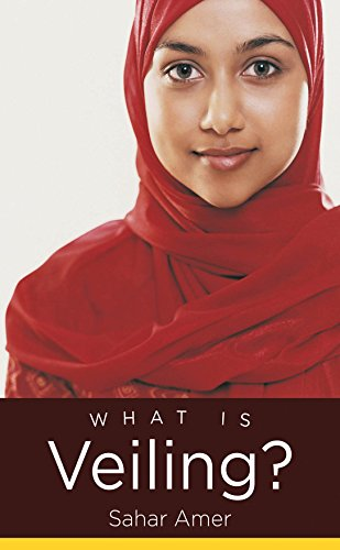 What Is Veiling? (Islamic Civilization and Muslim Networks)