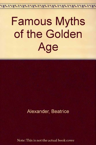 Famous Myths of the Golden Age (Psyche Box Golden)