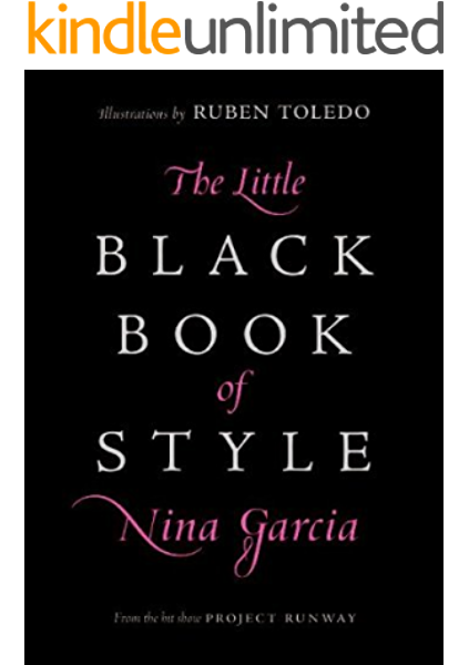 The Little Black Book Of Style Kindle Edition By Garcia Nina Arts Photography Kindle Ebooks Amazon Com