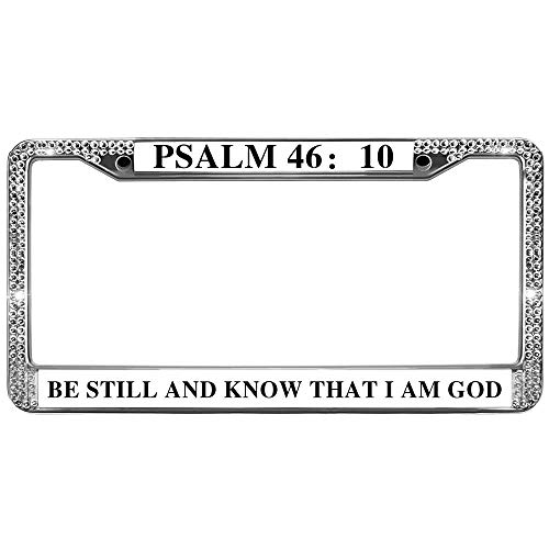 License Plate Frame Holder BE Still and Know That I AM GOD License Plate Frame Stainless Steel Bling Bible Verses Glitter Rhinestones License Plate Frames with Metal Screw - Glitter Bible