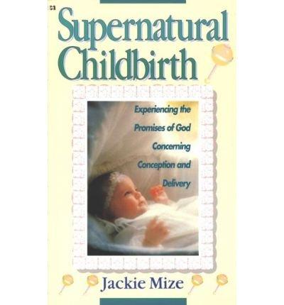 Supernatural Childbirth Jackie Author Paperback
